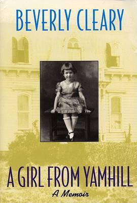 A Girl from Yamhill by Beverly Cleary image