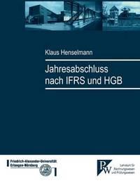 Jahresabschluss Nach IFRS Und HGB by Klaus Henselmann image