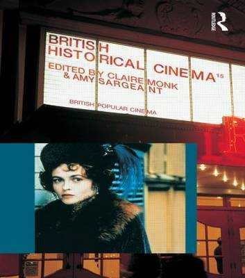 British Historical Cinema by Claire Monk image