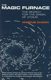 The Magic Furnace by Marcus Chown