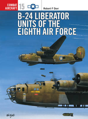 B-24 Liberator Units of the Eighth Air Force by Robert F. Dorr image