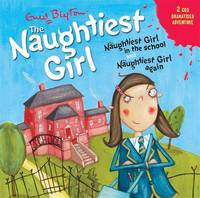 Naughtiest Girl in the School: AND Naughtiest Girl Again by Enid Blyton image