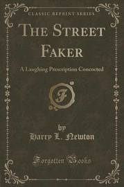 The Street Faker by Harry L Newton