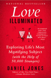 Love Illuminated by Daniel Jones
