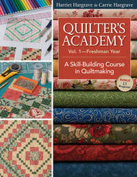 Quilters Academy Vol 1 - Freshman Year by Harriet Hargrave image