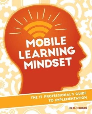 Mobile Learning Mindset by Carl Hooker image