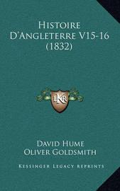 Histoire D'Angleterre V15-16 (1832) by David Hume