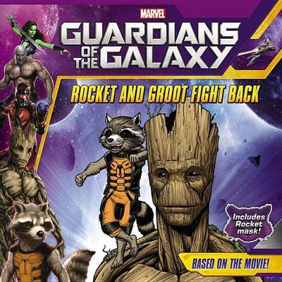 Rocket and Groot Fight Back