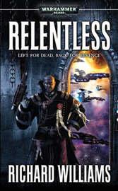 Warhammer: Relentless by Richard Williams image