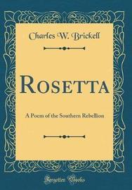 Rosetta by Charles W Brickell image