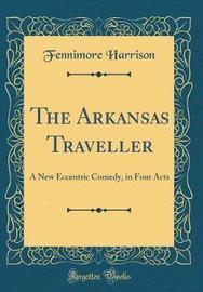 The Arkansas Traveller by Fennimore Harrison image