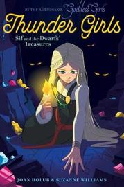Sif and the Dwarfs' Treasures by Joan Holub