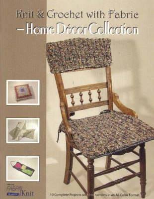 Knit & Crochet with Fabric -- Home Decor Collection by Vicki Payne image