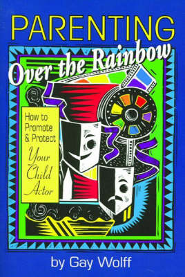 Parenting Over the Rainbow by Gay Wolff image