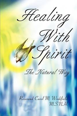 Healing with Spirit by Rev. Carol M. Winkfield image