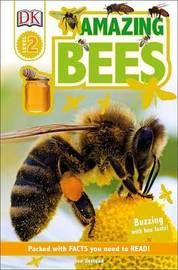 DK Readers L2: Amazing Bees by Sue Unstead
