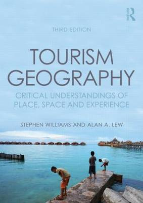 Tourism Geography by Stephen Williams