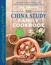 The China Study Family Cookbook by Del Sroufe image
