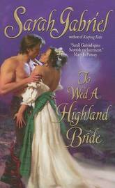 To Wed a Highland Bride by Sarah Gabriel image