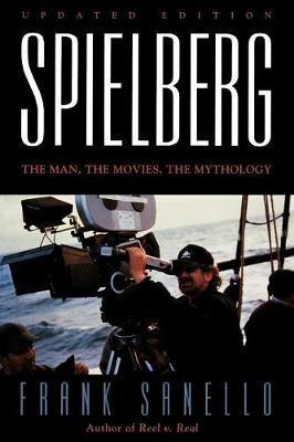 Spielberg by Frank Sanello
