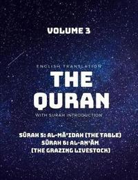 The Quran - English Translation with Surah Introduction - Volume 3 by Saheeh International Translation image