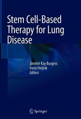 Stem Cell-Based Therapy for Lung Disease
