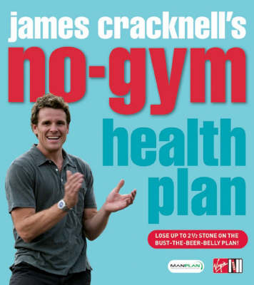 James Cracknell's No-Gym Health Plan by James Cracknell image