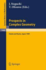 Prospects in Complex Geometry