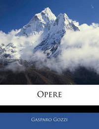 Opere by Gasparo Gozzi, con