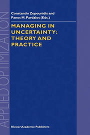 Managing in Uncertainty: Theory and Practice by Constantin Zopounidis