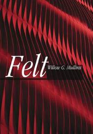 Felt by Willow Mullins image