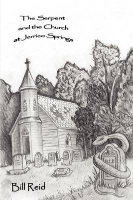 The Serpent and the Church at Jerrico Springs by William R. Reid image