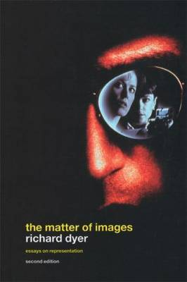 The Matter of Images by Richard Dyer image