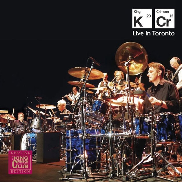 Live In Toronto by King Crimson
