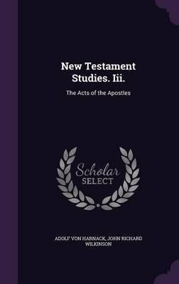 New Testament Studies. III. by Adolf Von Harnack image