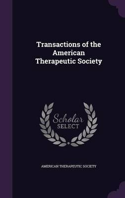 Transactions of the American Therapeutic Society image