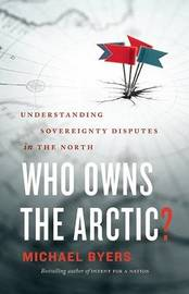Who Owns the Arctic? by Michael Byers image