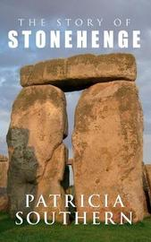 The Story of Stonehenge by Patricia Southern image