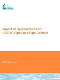 Impact of Hydrocarbons on PE/PVC Pipes and Pipe Gaskets by S.K. Ong