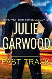 Fast Track by Julie Garwood