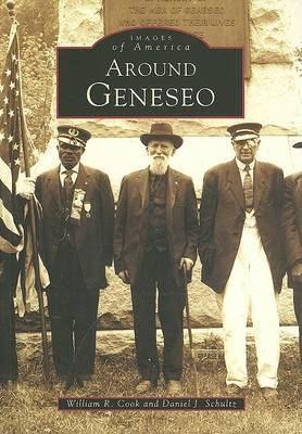 Around Geneseo by William R Cook