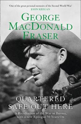 Quartered Safe Out Here by George MacDonald Fraser image