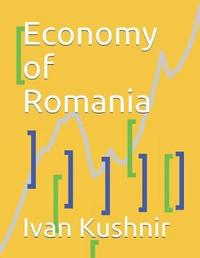 Economy of Romania by Ivan Kushnir