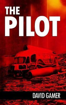 The Pilot by David Gamer