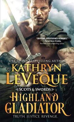 Highland Gladiator by Kathryn Le Veque