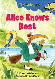 Alice Knows Best by Karen Wallace