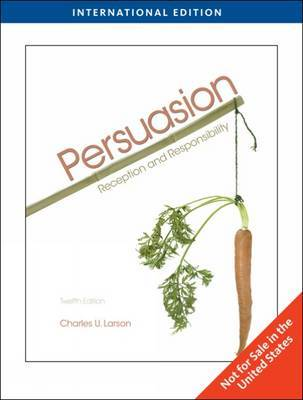 Persuasion: Reception and Responsibility by Charles U Larson image