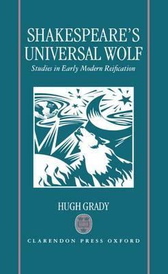 Shakespeare's Universal Wolf by Hugh Grady image