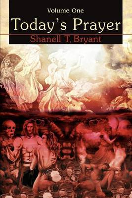 Today's Prayer: Volume One by Shanell T Bryant image