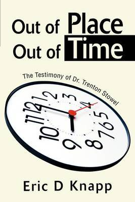 Out of Place Out of Time by Eric D Knapp image